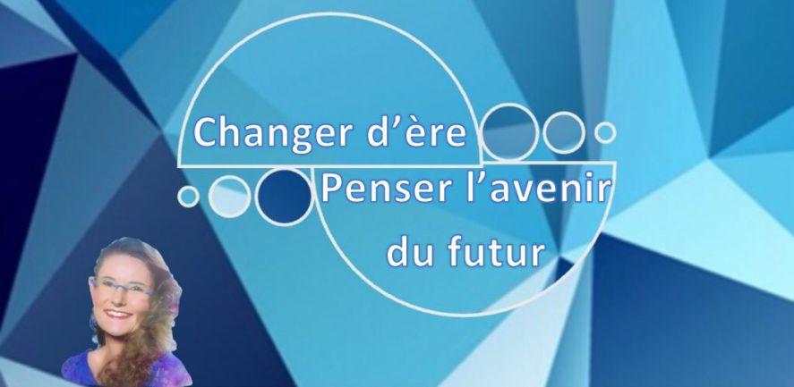 Changer d'ère : Penser l'a-venir du futur